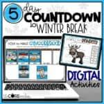 Digital 5 Day Classroom Countdown To Winter Break