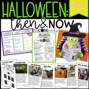 Halloween Then & Now- Reading, Writing And Art With A Printable Text (4-6)