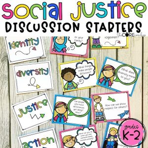 Social Justice Diversity Discussion Starters K-6