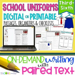 School Uniforms | Print Digital Paired Text Passages & Opinion Writing