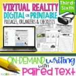 Virtual Reality | Print Or Digital Paired Text Passages & Opinion Writing