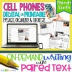 Cell Phones - Print Or Digital Paired Text Passages & Opinion Writing