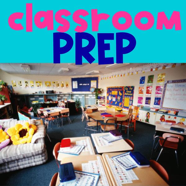 classroom prep