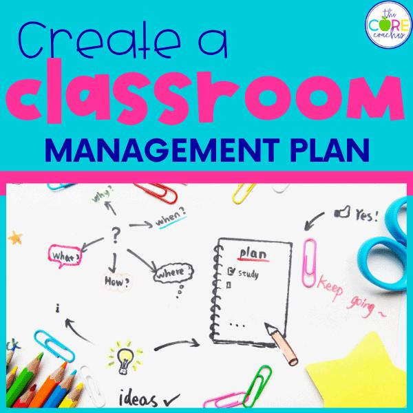 create a classroom management plan